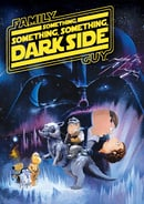"""Family Guy"" Something, Something, Something, Dark Side"
