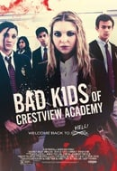 Bad Kids of Crestview Academy