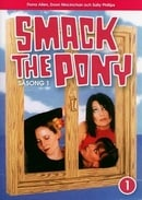 Smack the Pony: Season 1