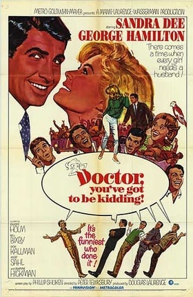 Doctor, You've Got to Be Kidding!                                  (1967)