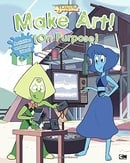 Make Art! (On Purpose) (Steven Universe)