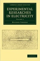 Experimental Researches in Electricity (Cambridge Library Collection - Physical  Sciences) (Volume 3