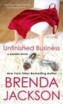 Unfinished Business (Madaris Family & Friends #13)