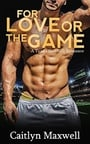 For Love or the Game