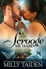Scrooge Me Hard (Paranormal Dating Agency #9.5)