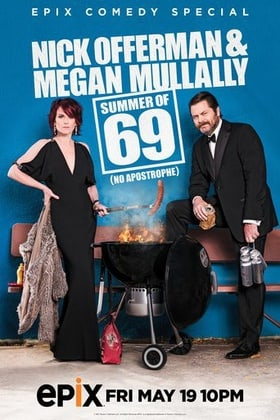Nick Offerman  Megan Mullally: Summer of 69: No Apostrophe
