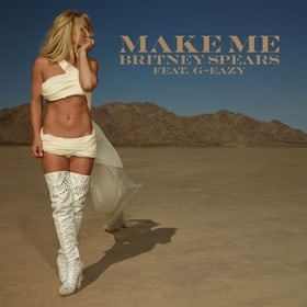Britney Spears Feat. G-Eazy: Make Me