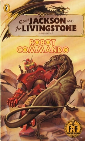 Robot Commando (Fighting Fantasy, Volume 22)