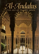 Al-Andalus: The Heritage of Islamic Spain