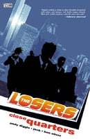 The Losers (Vol. 4): Close Quarters