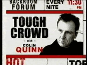 Tough Crowd with Colin Quinn