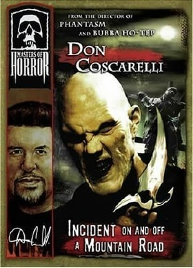 Masters of Horror: Incident On and Off a Mountain Road (Don Coscarelli)