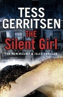 The Silent Girl (Rizzoli & Isles #9)