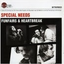 Special Needs - FunFairs And Heartbreak