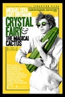 Crystal Fairy  the Magical Cactus and 2012