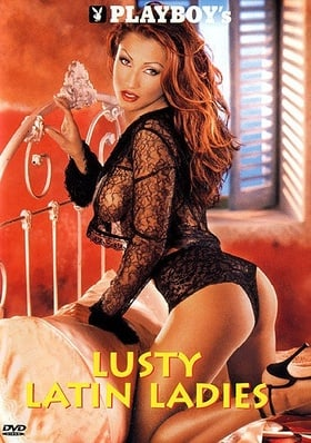 Playboy: Lusty Latin Ladies