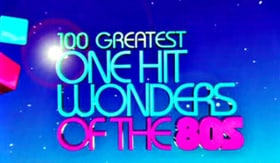 """""""The Greatest"""" 100 Greatest One Hit Wonders of the 80's"""