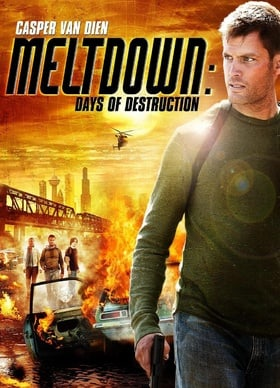 Meltdown: Days of Destruction