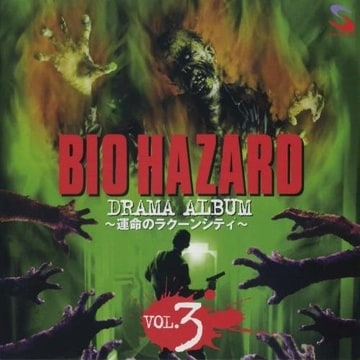 BIO HAZARD DRAMA ALBUM ~the fate of raccoon city~ Vol.3