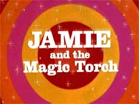 Jamie and the Magic Torch                                  (1976-1979)