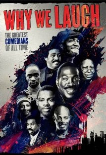 Why We Laugh: Black Comedians on Black Comedy