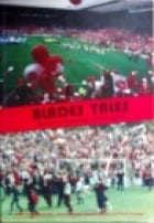 Blades Tales: A Collection of Memories, Stories and Anecdotes of Supporting Sheffield United Football Club