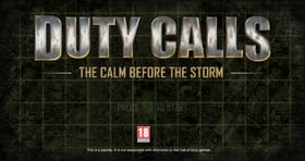 Duty Calls: The Calm Before The Storm