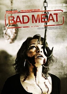 Bad Meat                                  (2011)