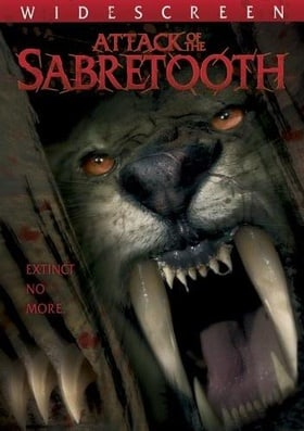 Attack of the Sabertooth                                  (2005)
