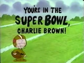 You're in the Super Bowl, Charlie Brown!